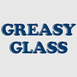 Greasy Glass